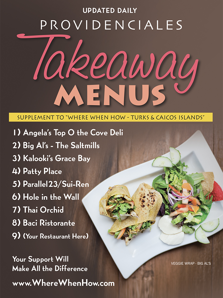 Click here for takeaway menus of restaurants on Providenciales (Provo), Turks and Caicos Islands