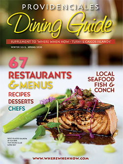 Read our Providenciales Dining Guide 2020 with even more restaurants and menus to help plan your mouth-watering Turks and Caicos dining experience!