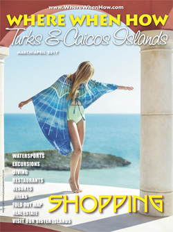 Magazine cover March / April 2017 Where When How - Turks & Caicos Islands