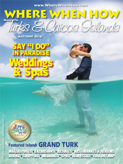 Magazine cover May / June 2016 Where When How - Turks & Caicos Islands