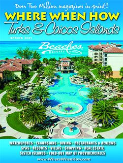 Click here to read the current issue of Where When How - Turks and Caicos Islands magazine